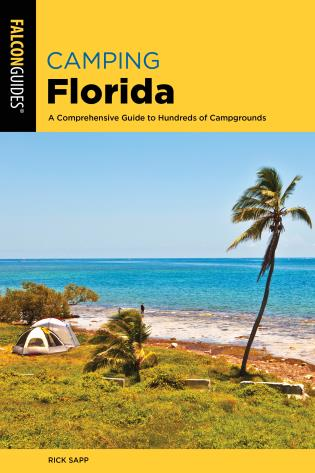 Cover image for the book Camping Florida: A Comprehensive Guide To Hundreds Of Campgrounds, 2nd Edition