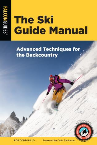 Cover image for the book The Ski Guide Manual: Advanced Techniques for the Backcountry
