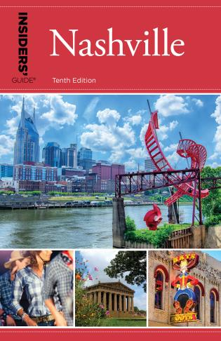 Cover image for the book Insiders' Guide® to Nashville, Tenth Edition