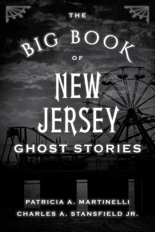 Cover image for the book The Big Book of New Jersey Ghost Stories