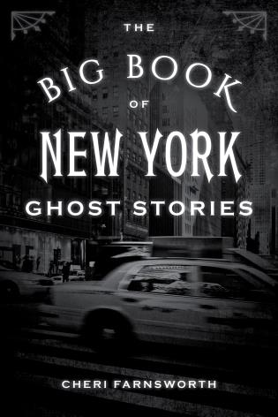 Cover image for the book The Big Book of New York Ghost Stories