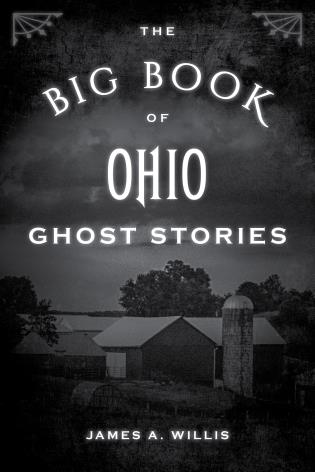 Cover image for the book The Big Book of Ohio Ghost Stories