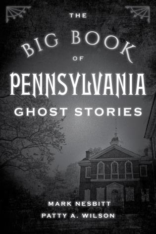Cover image for the book The Big Book of Pennsylvania Ghost Stories