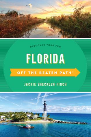 Cover image for the book Florida Off the Beaten Path®: Discover Your Fun, Fourteenth Edition