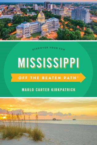 Cover image for the book Mississippi Off the Beaten Path®: Discover Your Fun, Ninth Edition