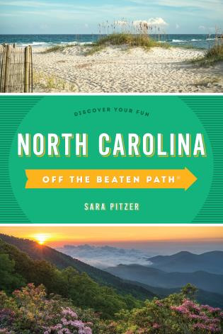 Cover image for the book North Carolina Off the Beaten Path®: Discover Your Fun, Twelfth Edition