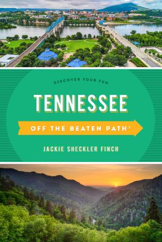 Cover image for the book Tennessee Off the Beaten Path®: Discover Your Fun, Eleventh Edition