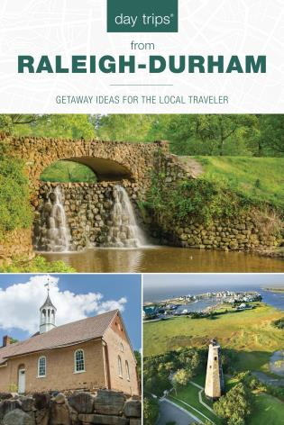 Cover image for the book Day Trips® from Raleigh-Durham: Getaway Ideas For The Local Traveler, 5th Edition