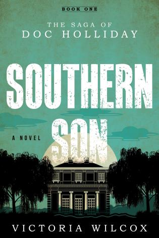 Cover image for the book Southern Son: The Saga of Doc Holliday