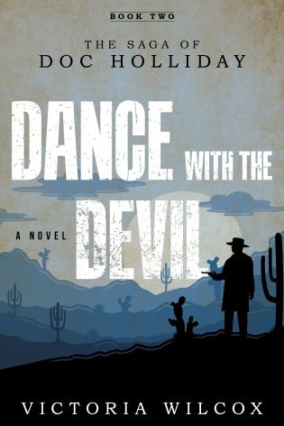 Cover image for the book Dance with the Devil: The Saga of Doc Holliday