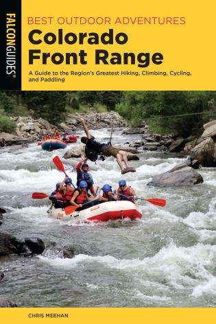 Cover image for the book Best Outdoor Adventures Colorado Front Range: A Guide to the Region's Greatest Hiking, Climbing, Cycling, and Paddling, 1st Edition