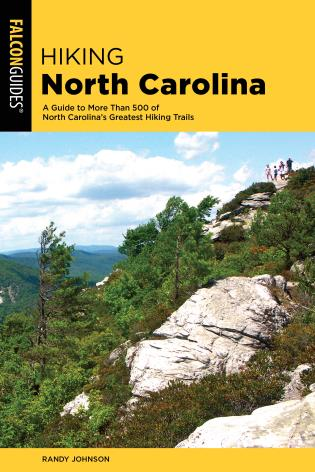 Cover image for the book Hiking North Carolina: A Guide to More Than 500 of North Carolina's Greatest Hiking Trails, 4th Edition
