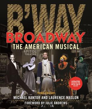 Cover image for the book Broadway: The American Musical, Third Edition