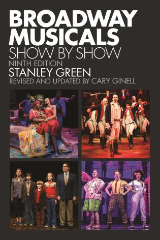 Cover image for the book Broadway Musicals: Show by Show, Ninth Edition