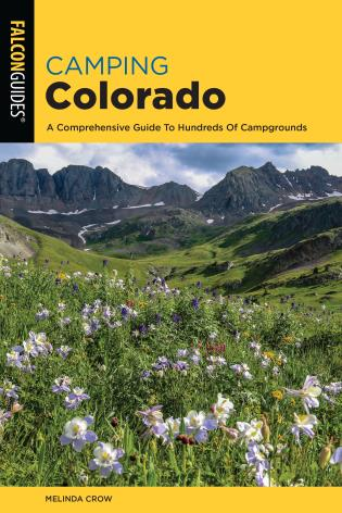 Cover image for the book Camping Colorado: A Comprehensive Guide to Hundreds of Campgrounds, 4th Edition