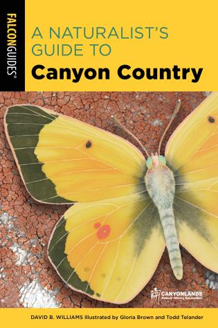 Cover image for the book A Naturalist's Guide to Canyon Country, 3rd Edition
