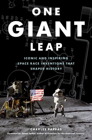 Cover image for the book One Giant Leap: Iconic and Inspiring Space Race Inventions That Shaped History