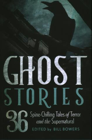 Cover image for the book Ghost Stories: 36 Spine-Chilling Tales of Terror and the Supernatural