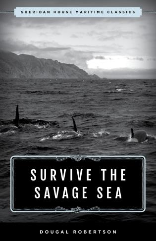 Cover image for the book Survive the Savage Sea: Sheridan House Maritime Classics