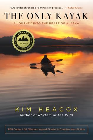 Cover image for the book The Only Kayak: A Journey Into The Heart Of Alaska
