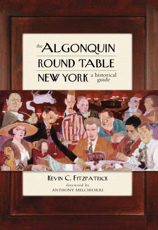 Cover image for the book The Algonquin Round Table New York: A Historical Guide