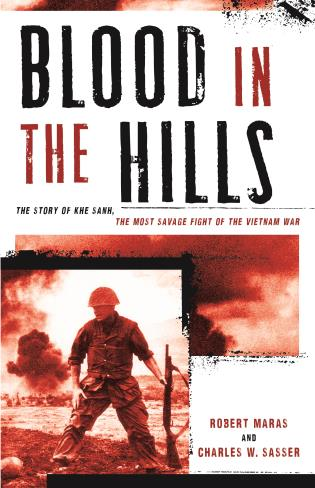 Cover image for the book Blood in the Hills: The Story of Khe Sanh, the Most Savage Fight of the Vietnam War