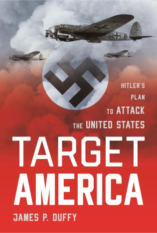 Cover image for the book Target: America: Hitler's Plan To Attack The United States