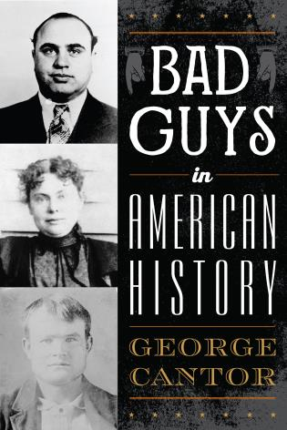 Cover image for the book Bad Guys in American History