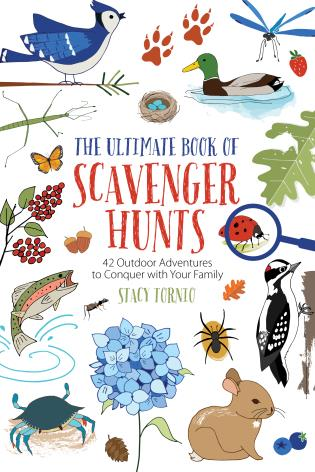 Cover image for the book The Ultimate Book of Scavenger Hunts: 42 Outdoor Adventures to Conquer with Your Family