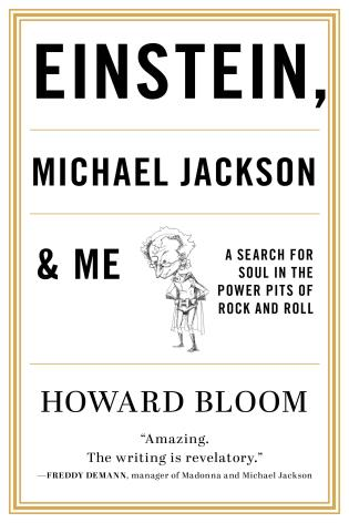 Cover image for the book Einstein, Michael Jackson & Me: A Search for Soul in the Power Pits of Rock and Roll