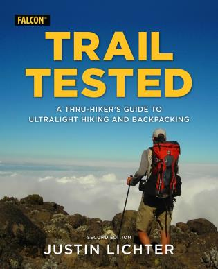 Cover image for the book Trail Tested: A Thru-Hiker's Guide to Ultralight Hiking and Backpacking, 2nd Edition
