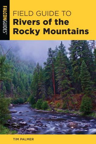Cover image for the book Field Guide to Rivers of the Rocky Mountains