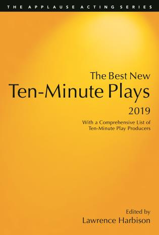 Cover image for the book The Best New Ten-Minute Plays, 2019