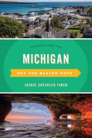 Cover image for the book Michigan Off the Beaten Path®: Discover Your Fun, Thirteenth Edition