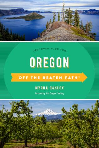 Cover image for the book Oregon Off the Beaten Path®: Discover Your Fun, Twelfth Edition