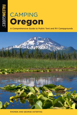 Cover image for the book Camping Oregon: A Comprehensive Guide to Public Tent and RV Campgrounds, 4th Edition