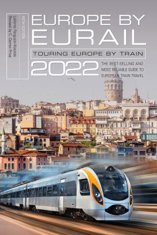 Cover image for the book Europe by Eurail 2022: Touring Europe by Train, 46th Edition