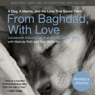 Cover image for the book From Baghdad, With Love: A Dog, A Marine, and the Love That Saved Them, Updated Edition