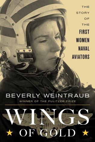 Cover image for the book Wings of Gold: The Story of the First Women Naval Aviators