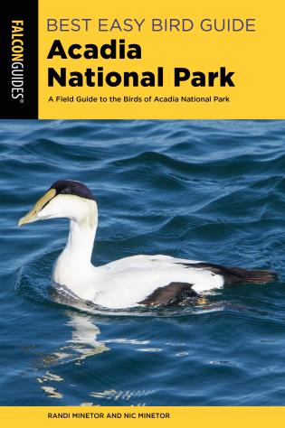 Cover image for the book Best Easy Bird Guide Acadia National Park: A Field Guide to the Birds of Acadia National Park