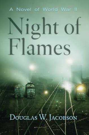 Cover image for the book Night of Flames: A Novel of World War II