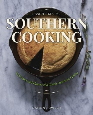 Cover image for the book Essentials of Southern Cooking: Techniques And Flavors Of A Classic American Cuisine, First Edition