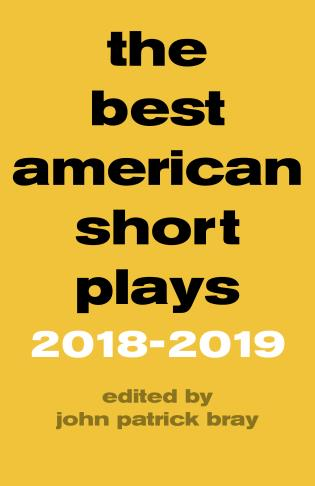 Cover image for the book The Best American Short Plays 2018–2019