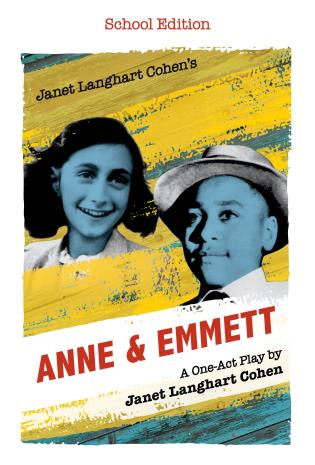 Cover image for the book Janet Langhart Cohen's Anne & Emmett: A One-Act Play, School Edition
