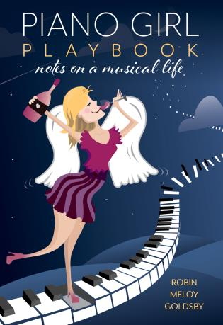 Cover image for the book Piano Girl Playbook: Notes on a Musical Life