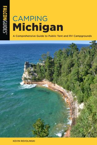 Cover image for the book Camping Michigan: A Comprehensive Guide To Public Tent And Rv Campgrounds, 2nd Edition