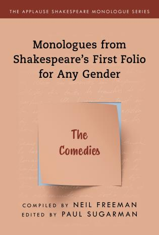 Cover image for the book Monologues from Shakespeare's First Folio for Any Gender: The Comedies