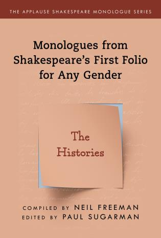 Cover image for the book Monologues from Shakespeare's First Folio for Any Gender: The Histories