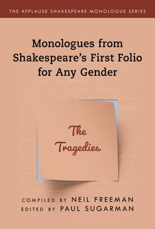 Cover image for the book Monologues from Shakespeare's First Folio for Any Gender: The Tragedies