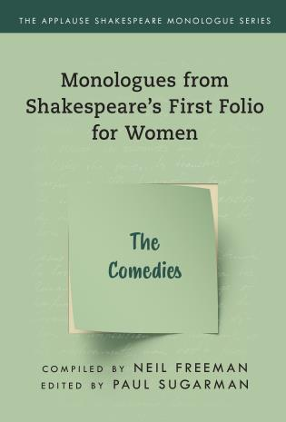 Cover image for the book Monologues from Shakespeare's First Folio for Women: The Comedies